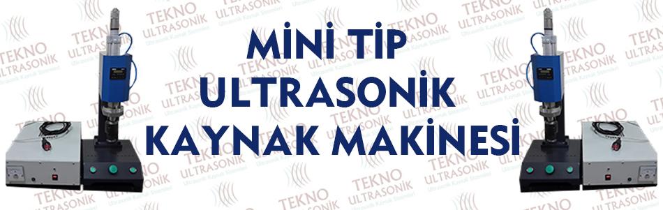 Mini Tip Ultrasonik Kaynak Makinesi