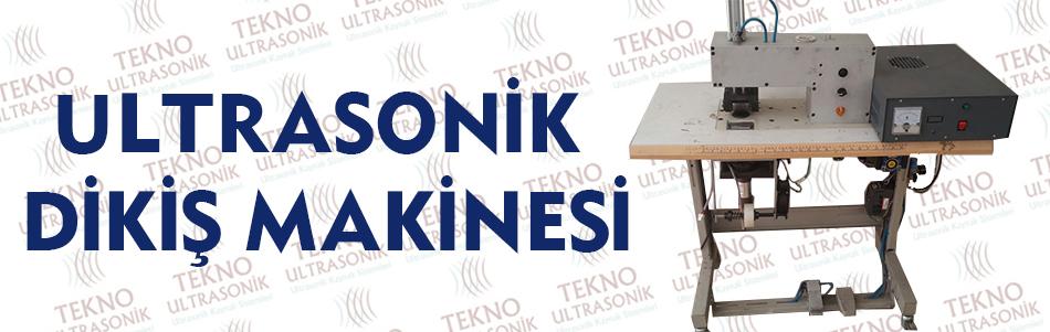 Ultrasonik Dikiş Makinesi